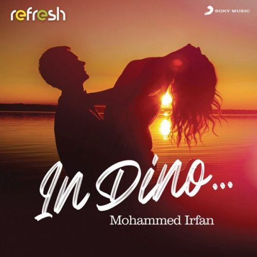 In Dino Mohammed Irfan mp3 song free download, In Dino Mohammed Irfan full album